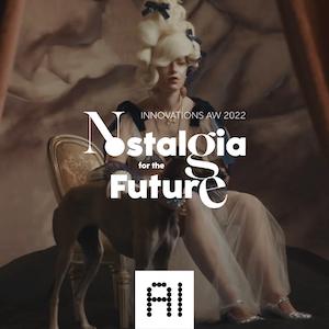 Nostalgia for the Future - Innovations AW2022 by Preciosa
