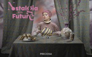 Preciosa - Nostalgia for the future